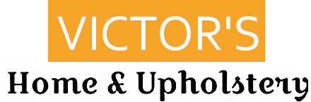 Victor's Home & Upholstery